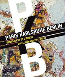 Angelika Arendt, PARIS-KARLSRUHE-BERLIN Vents d'est et d'ouest